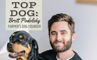 Brett and Jada (caption: Top Dog Interview: Brett Podolsky Founder of Farmer's Dog)