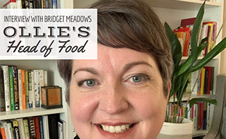 Bridget Meadows (caption: Interview with Ollie Head Of Food, Bridget Meadows)